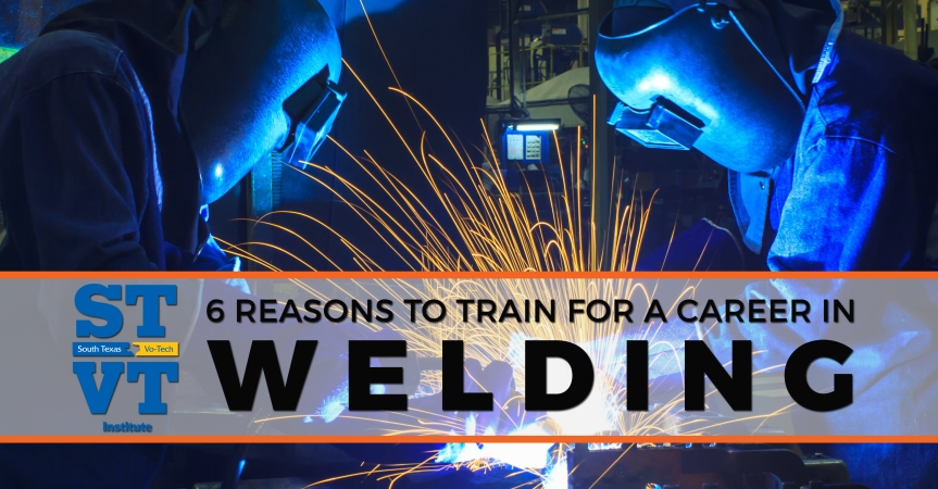 6 Reasons to Train for a Career in Welding